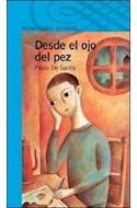 Papel DESDE EL OJO DEL PEZ (SERIE AZUL) (12 AÑOS) (RUSTICA)