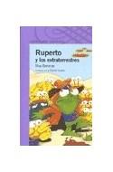 Papel RUPERTO Y LOS EXTRATERRESTRES (SERIE VIOLETA) (8 AÑOS) (RUSTICA)
