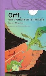Papel Orff, Una Aventura En La Montaña - Lila