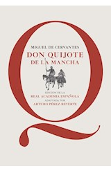 Papel DON QUIJOTE DE LA MANCHA (EDICION DE LA REAL ACADEMIA ESPAÑOLA) (RUSTICA)