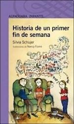 Libro Historia De Un Primer Fin De Semana