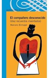 Papel COMPAÑERO DESCONOCIDO DIEZ RECUERDOS INVENTADOS (SERIE AZUL) (12 AÑOS)