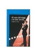Papel CASO DEL MAGO Y LA CLAVE SECRETA (SERIE AZUL) (12 AÑOS)