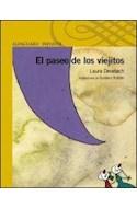 Papel PASEO DE LOS VIEJITOS (SERIE AMARILLA) (6 AÑOS)