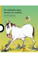 Papel CABALLO QUE TENIA UN SUEÑO (SERIE AMARILLA) (6 AÑOS) (RUSTICA)