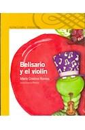 Papel BELISARIO Y EL VIOLIN (SERIE AMARILLA) (6 AÑOS)
