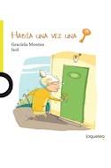 Papel HABIA UNA VEZ UNA LLAVE (PICTOCUENTOS) (PRIMEROS LECTORES) (RUSTICA)