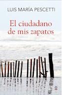 Papel CIUDADANO DE MIS ZAPATOS (SERIE ROJA)