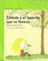 Libro Celeste Y El Lapacho Que No Florecia