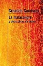 Papel Malasangre, La Y Otras Obras De Teatro