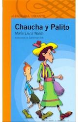 Papel CHAUCHA Y PALITO (SERIE NARANJA) (+10 AÑOS) (RUSTICA)