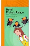 Papel HOTEL PIOHO'S PALACE (SERIE NARANJA) (+10 AÑOS) (RUSTICA)