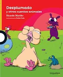 Libro Desplumado Y Otros Cuentos Animales