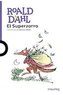 Papel SUPERZORRO (SERIE VIOLETA) (COLECCION ROALD DAHL) (+ 8 AÑOS)