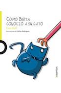 Papel COMO BERTA CONOCIO A SU GATO (COLECCION PRIMEROS LECTORES) (RUSTICA)
