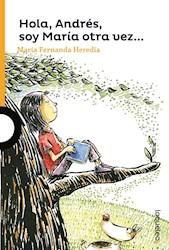 Libro Hola Andres  Soy Maria Otra Vez ...