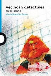 Libro Vecinos Y Detectives En Belgrano