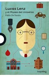 Papel LUCAS LENZ Y EL MUSEO DEL UNIVERSO (SERIE AZUL) (12 AÑOS)