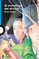 Libro El Monstruo Del Arroyo