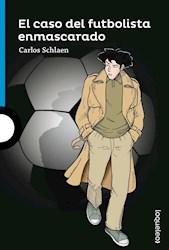 Libro El Caso Del Futbolista Enmascarado