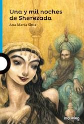 Libro Una Y Mil Noches De Sherezada