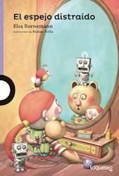 Libro El Espejo Distraido