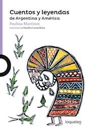 Libro Cuentos Y Leyendas De Argentina Y America