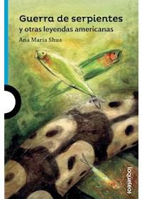Papel Guerra De Serpientes Y Otras Leyendas Americanas (12 Años)