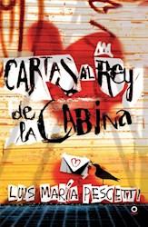 Libro Cartas Al Rey De La Cabina
