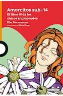 Papel AMORCITOS SUB 14 EL LIBRO III DE LOS CHICOS ENAMORADOS (PROXIMA PARADA)