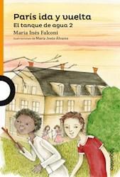Libro Paris Ida Y Vuelta  El Tanque De Agua Ii