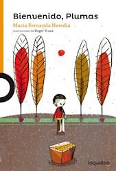 Libro Bienvenido Plumas
