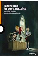 Papel REGRESO A LA CASA MALDITA (SERIE NARAJA) (10 AÑOS)
