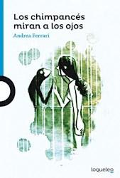Libro Los Chimpances Miran A Los Ojos