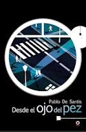 Papel DESDE EL OJO DEL PEZ (SERIE ROJA) (+14 AÑOS)