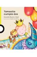 Papel TOMASITO CUMPLE DOS (PRIMEROS LECTORES) (+4 AÑOS) (RUSTICA)