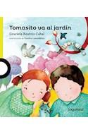 Papel TOMASITO VA AL JARDIN (PRIMEROS LECTORES) (RUSTICA)