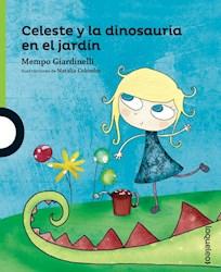 Libro Celeste Y La Dinosauria En El Jardin