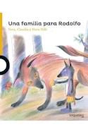 Papel UNA FAMILIA PARA RODOLFO (SERIE AMARILLA) (+6 AÑOS)