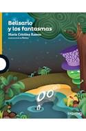 Papel BELISARIO Y LOS FANTASMAS (SERIE AMARILLA) (6 AÑOS) (RUSTICA)