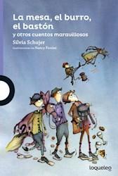 Libro La Mesa  El Burro  El Baston Y Otros Cuentos Maravillosos