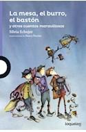 Papel MESA EL BURRO EL BASTON Y OTROS CUENTOS MARAVILLOSOS (SERIE VIOLETA) (+ 8 AÑOS) (RUSTICA)