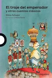 Libro El Traje Del Emperador Y Otros Cuentos Clasicos