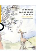 Papel CABALLO QUE NO SABIA RELINCHAR (SERIE AMARILLA) (6 AÑOS) (RUSTICA)