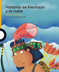 Libro Historia De Flechazo Y La Nube