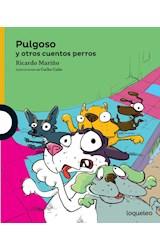 Papel PULGOSO Y OTROS CUENTOS PERROS (SERIE AMARILLA) (6 AÑOS) (RUSTICA)