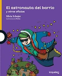 Libro El Astronauta Del Barrio