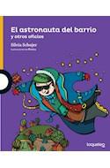 Papel ASTRONAUTA DEL BARRIO Y OTROS OFICIOS (SERIE AMARILLA) (+6 AÑOS) (RUSTICA)