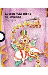 Papel TREN MAS LARGO DEL MUNDO (SERIE AMARILLA) (COLECCION NARRATIVA) (+ 6 AÑOS) (RUSTICA)