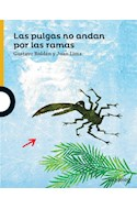 Papel PULGAS NO ANDAN POR LAS RAMAS (SERIE AMARILLA) (6 AÑOS) (RUSTICA)